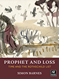 Prophet and Loss: Time and the Rothschild List