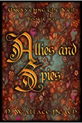 Allies and Spies (Unraveling the Veil Book 2) Kindle Edition