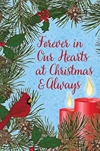 Custom Decor Christmas Bereavement - Garden Size, Decorative Double Sided, Licensed and Copyrighted Flag - Printed in The USA Inc. - 12 Inch X 18 Inch Approx. Size