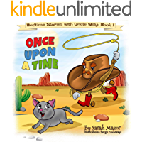 Once Upon a Time: Bedtime with a Smile Picture Books (Bedtime Stories with Uncle Willy Book 1)