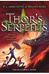 Thor's Serpents (The Blackwell Pages Book 3) Kindle Edition