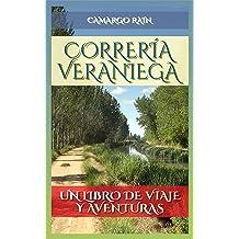 Correría veraniega: Un libro de viaje y aventuras (Spanish Edition) Oct 13, 2016