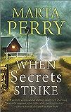 When Secrets Strike: Romantic Suspense set in Amish Country (House of Secrets Book 2)