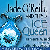 Jade O'Reilly and the Ice Queen (Sweetwater Shorts)