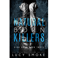 Natural Born Killers (Sick Boys Book 3) (English Edition)