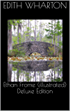 Ethan Frome (illustrated) Deluxe Edition