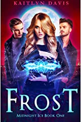 Frost (Midnight Ice Book 1) Kindle Edition