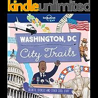 City Trails - Washington DC (Lonely Planet Kids)
