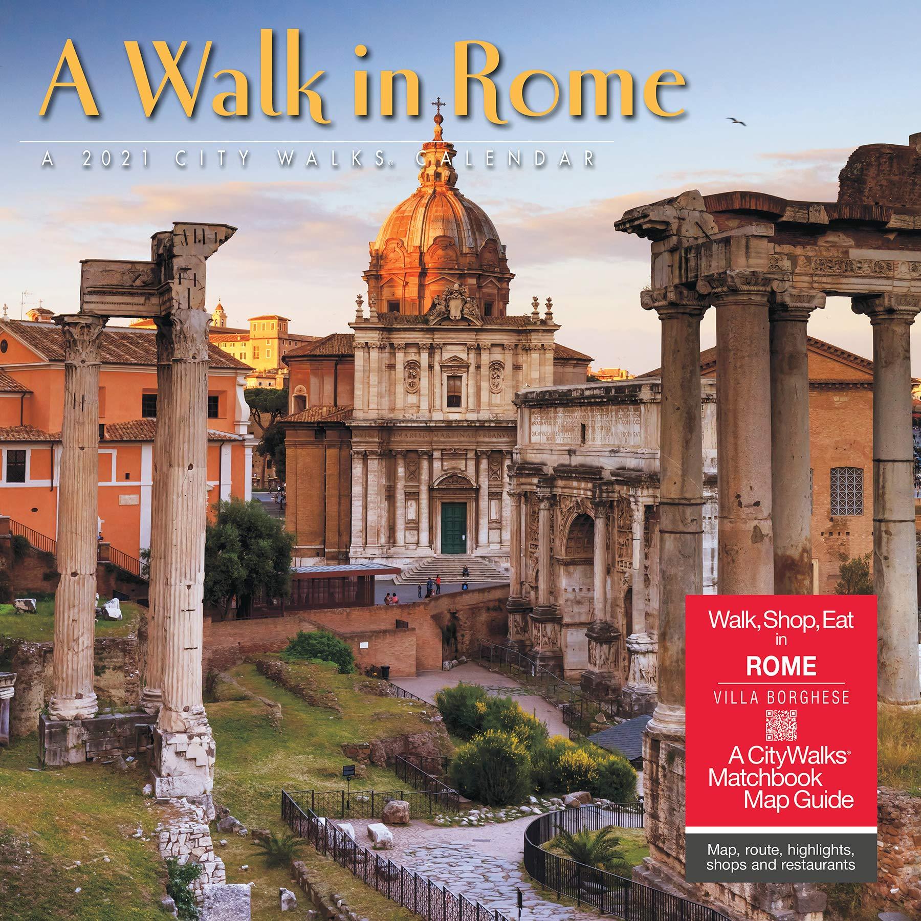 Roman Calendar 2021 A Walk in Rome 2021 Wall Calendar (A Walk In 2021 Calendars