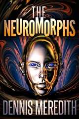 The Neuromorphs Kindle Edition