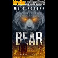 Bear: A Will Slater Thriller (Will Slater Series Book 3)
