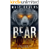 Bear: A Will Slater Thriller (Will Slater Series Book 3)