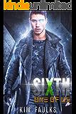 Sixth: Dark Superhero Romance (One of Us Series Book 1)