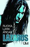Lazarus Vol.1 - Exclusivo Amazon: Volume 1