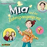 Mia und der Zahnspangenprinz: Mia 9