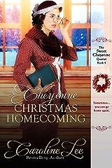 A Cheyenne Christmas Homecoming (The Sweet Cheyenne Quartet Book 4)