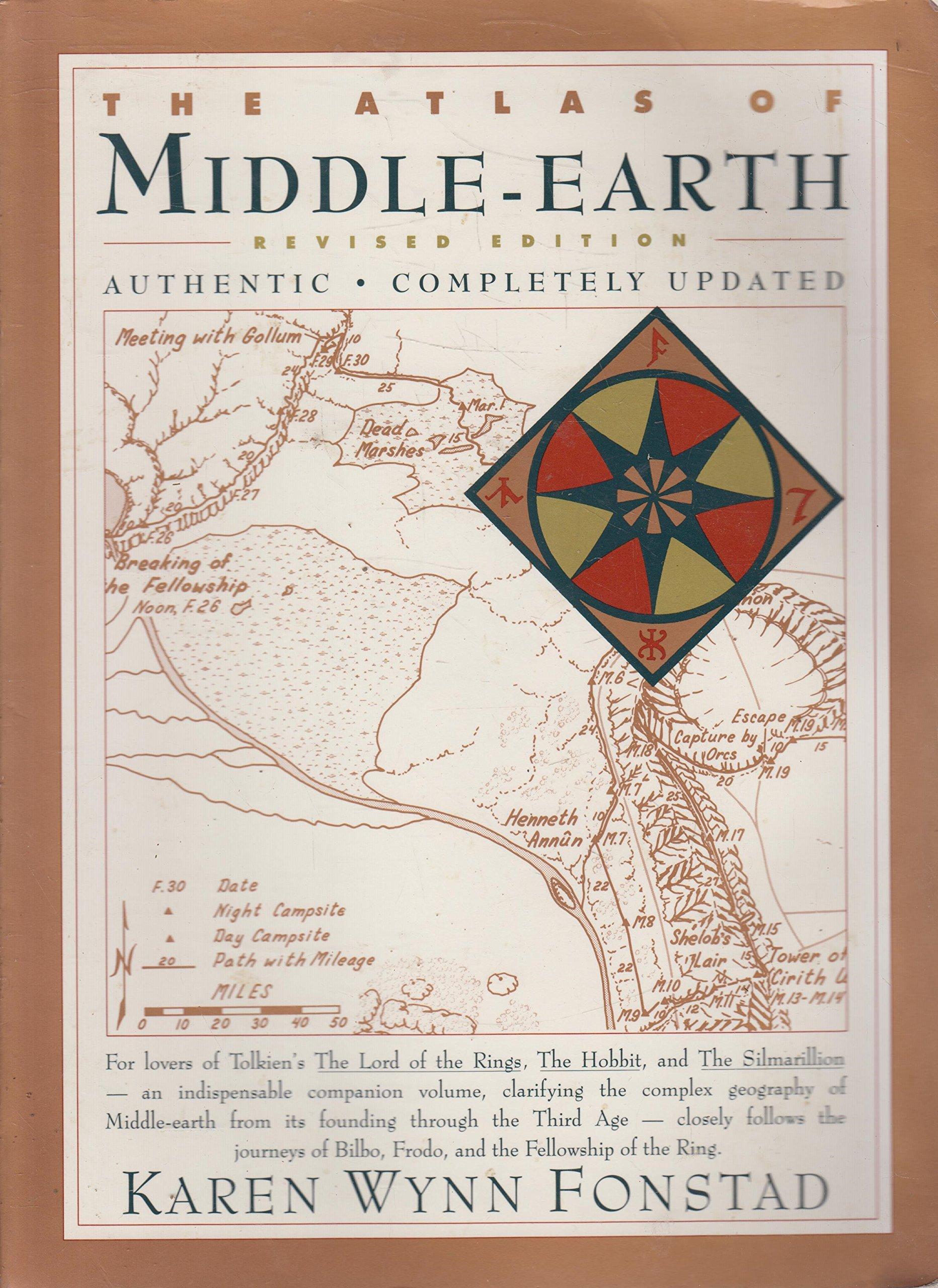 The Atlas of Middle Earth: Revised Edition: Karen Wynn Fonstad