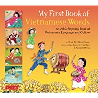 My First Book of Vietnamese Words: An ABC Rhyming Book of Vietnamese Language and...