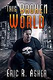 This Broken World (Vesik Book 4)