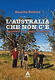 L'Australia che non c'è: Storyboard di un viaggio incredibile