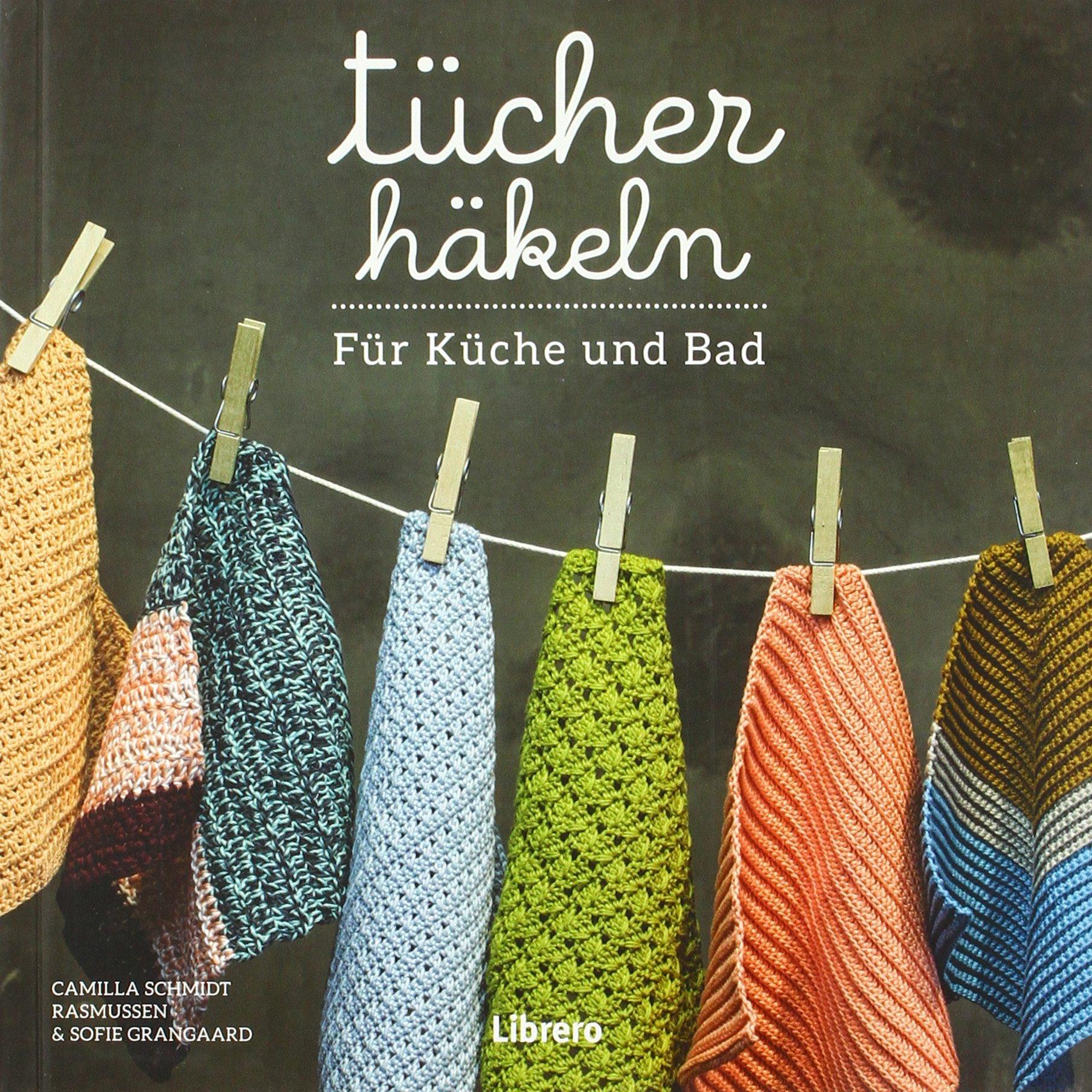 TÜCHER HÄKELN: Häkeln lernen Masche für Masche: Amazon.de: CAMILLA ...