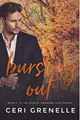 Bursting Out (Stupid Awesome Love Book 4) Kindle Edition