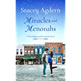 Miracles and Menorahs (Friendships and Festivals Book 1)