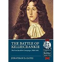 Battle of Killiecrankie: The First Jacobite Campaign, 1689-1691