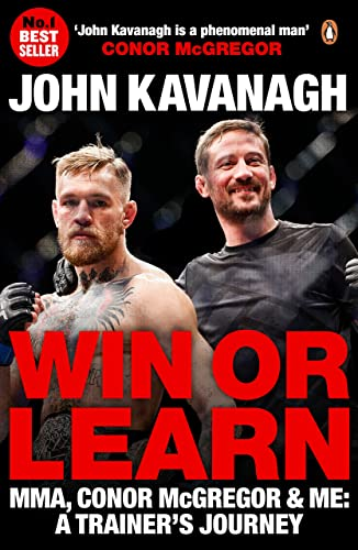 Win or Learn: MMA; Conor McGregor and Me: A Trainer's Journey