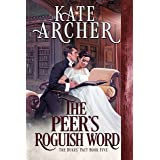 The Peer's Roguish Word (The Duke's Pact Book 5)