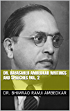 DR. BABASAHEB AMBEDKAR WRITINGS AND SPEECHES VOL. 2