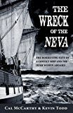 The Wreck of the Neva: The Horrifying Fate of a Convict Ship and the Women Aboard