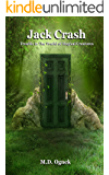 Jack Crash: Trouble in The World of Magical Creatures