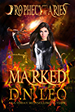 Marked - Prophecy of Aries - Book 1