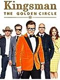 Kingsman - The Golden Circle  [dt./OV]
