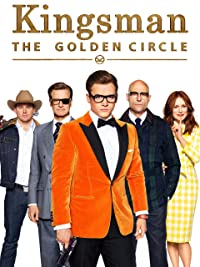 Kingsman - The Golden Circle 2017