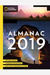 National Geographic Almanac 2019: Hot New Science - Incredible Photographs - Maps, Facts, Infographics & More Paperback