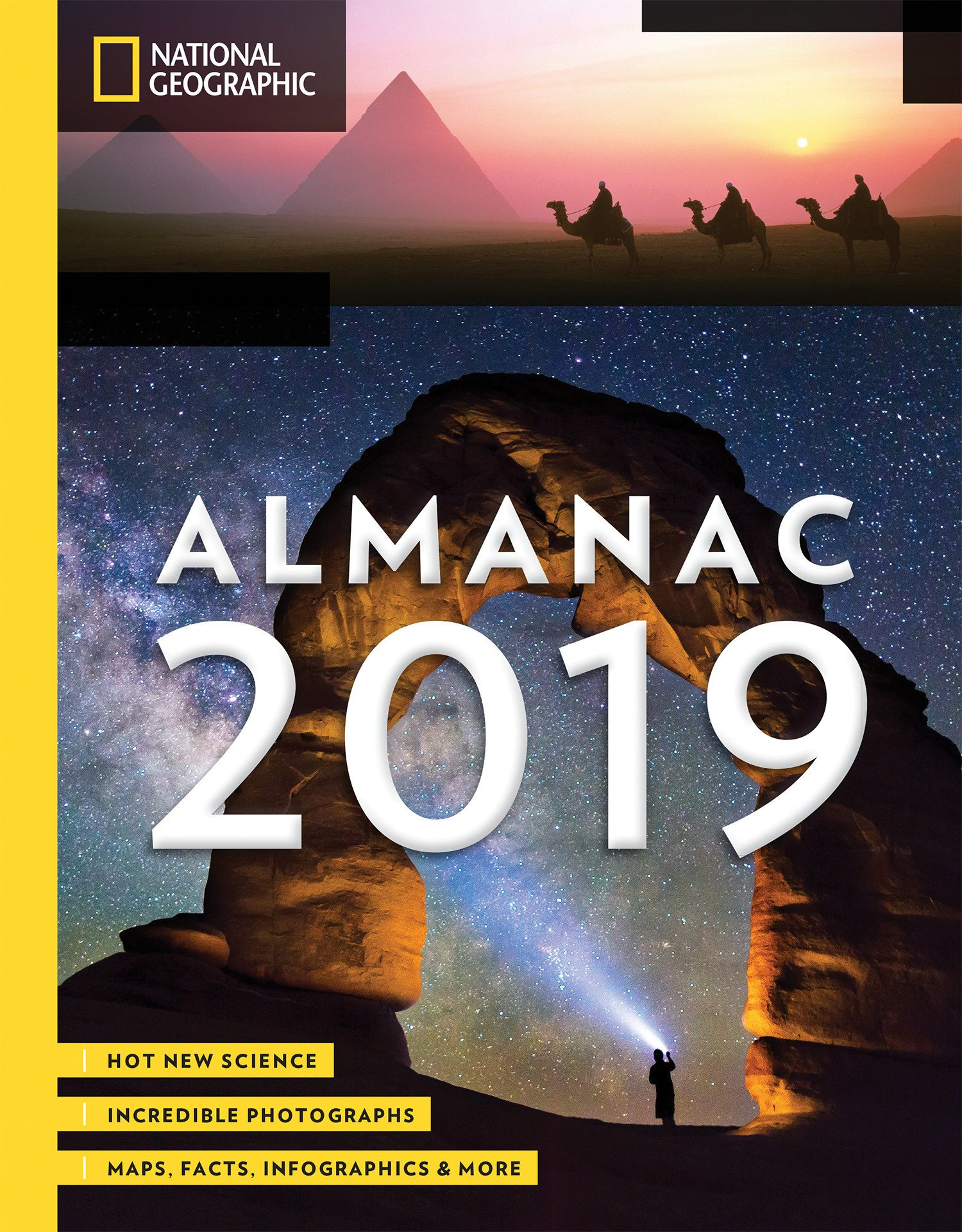 National Geographic Almanac 2019 Hot New Science Incredible Photographs Maps Facts Infographics More National Geographic 9781426219818 Amazon Com Books