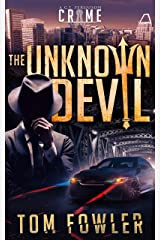 The Unknown Devil: A C.T. Ferguson Private Investigator Mystery (The C.T. Ferguson Mystery Novels Book 2) Kindle Edition