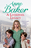 A Liverpool Legacy: An unexpected tragedy forces a family to fight for survival
