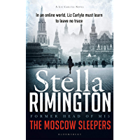The Moscow Sleepers: A Liz Carlyle Novel