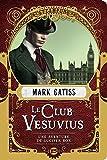 Une aventure de Lucifer Box : Le Club Vesuvius