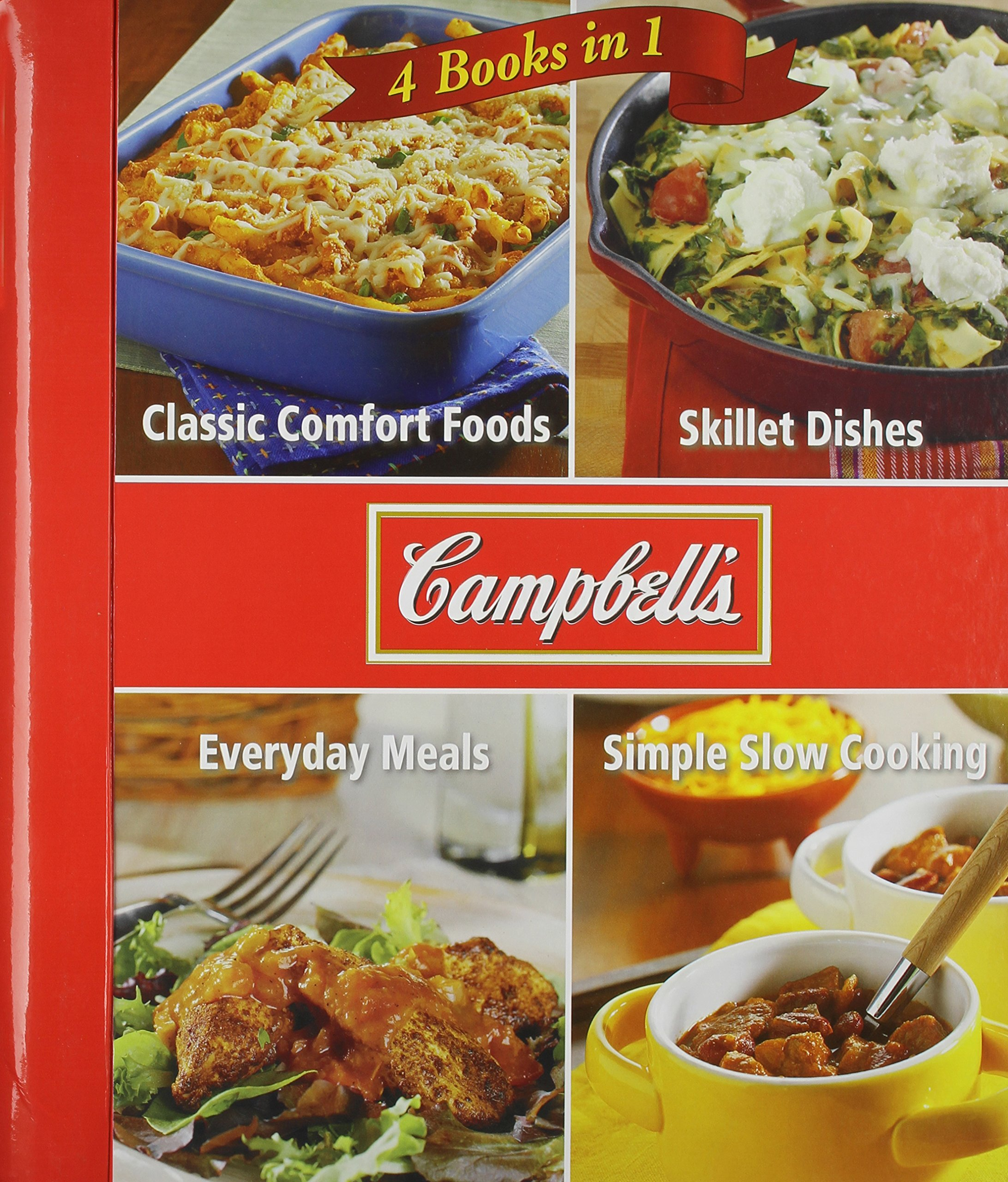 Download Campbell 4 Cookbooks in 1: Classic Comfort Foods, Skillet Dishes, Everyday Meals, Simple Slow Cooking ebook