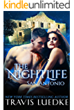 The Nightlife San Antonio (The Nightlife Series): (Paranormal Romantic Suspense)
