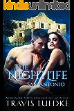 The Nightlife San Antonio (The Nightlife Series): (Paranormal Romantic Suspense) (English Edition)
