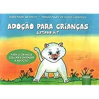 Adoção Para Crianças. Gatinho Kit. Para a Criança Colorir e Entender a Adoção