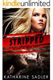 Stripped (Wolves of Mule Creek Book 2)