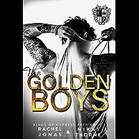 The Golden Boys: Dark High School Bully Romance (Kings of Cypress Prep Book 1) (English Edition)