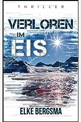 Verloren im Eis: Thriller (German Edition) Kindle Edition