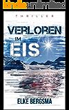 Verloren im Eis: Thriller (German Edition)